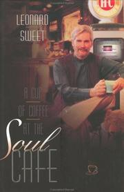 Cover of: A cup of coffee at the soul cafe