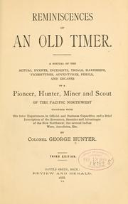 Cover of: Reminiscences of an old timer. | Hunter, George