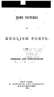 Cover of: Home pictures of English poets, for fireside and schoolroom