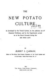 Cover of: new potato culture as developed by the trench system | Elbert S. Carman