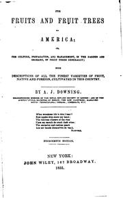 Cover of: The fruits and fruit trees of America by A. J. Downing