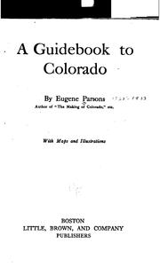 Cover of: guidebook to Colorado | Parsons, Eugene, b. 1855.