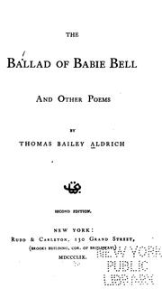 Cover of: The ballad of Babie Bell, and other poems