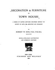 Decoration & furniture of town houses by Robert William Edis