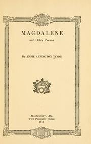 Cover of: Magdalene, and other poems | Anne Arrington Tyson