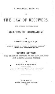 Cover of: A practical treatise on the law of receivers: with extended consideration of receivers of corporations.