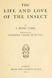 Cover of: The life and love of the insect | Jean-Henri Fabre
