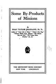 Cover of: Some by-products of missions