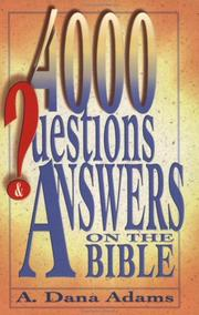Cover of: Four Thousand Questions and Answers on the Bible