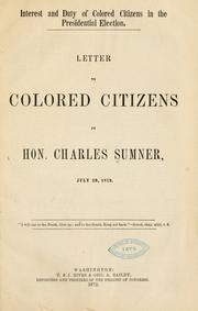 Cover of: Interest and duty of colored citizens in the presidential election: Letter to colored citizens