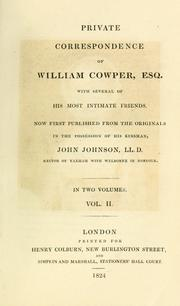Cover of: Private correspondence of William Cowper, esq: with several of his most intimate friends.