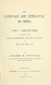 Cover of: language and literature of China. | Douglas, Robert K. Sir