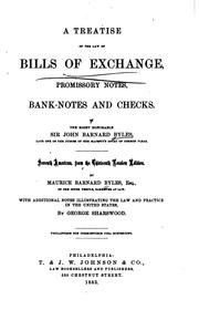Cover of: A treatise of the law of exchange, promissory notes, bank-notes and checks. | Byles, John Barnard Sir
