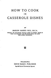 Cover of: How to cook in casserole dishes | Marion Harris Neil