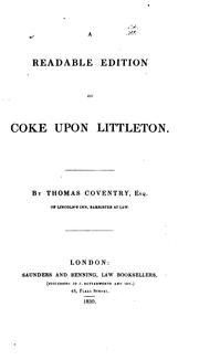 Cover of: A readable edition of Coke upon Littleton | Coke, Edward Sir