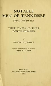 Cover of: Notable men of Tennessee | Oliver Perry Temple