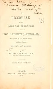 Cover of: A discourse on the life and character of the late Hon. Leverett Saltonstall