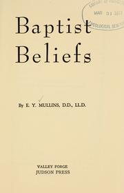 Cover of: Baptist beliefs: E.Y. Mullins.