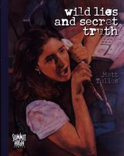 Cover of: Wild lies and secret truth