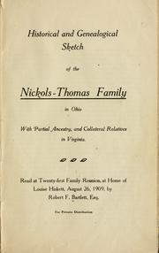 Cover of: Historical and genealogical sketch of the Nickols-Thomas family in Ohio | Robert F. Bartlett