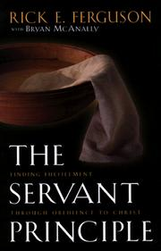 Cover of: The Servant Principle: Finding Fulfillment Through Obedience to Christ