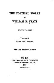 Cover of: The poetical works of William B. Yeats