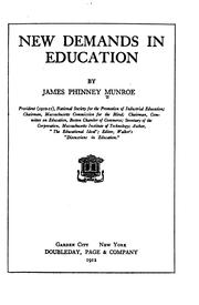 Cover of: New demands in education | James Phinney Munroe