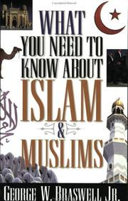 Cover of: What you need to know about Islam & Muslims