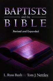 Cover of: Baptists and the Bible | L. Russ Bush