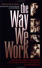 The Way We Work by Cynthia Ulrich Tobias