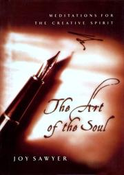 Cover of: The Art of the Soul | Joy Sawyer
