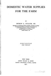 Cover of: Domestic water supplies for the farm | Fuller, Myron L.