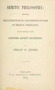 Cover of: Semitic philosophy | Philip C. Friese