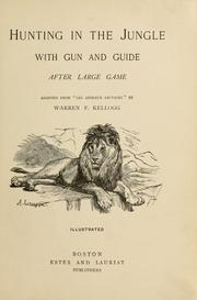 Cover of: Hunting in the jungle with gun and guide after large game | Louis Jacolliot