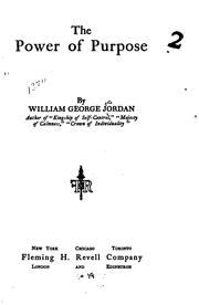 Cover of: The power of purpose by Jordan, William George