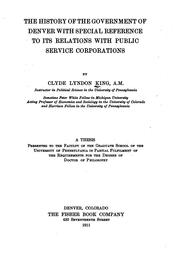 Cover of: The history of the government of Denver