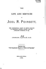 Cover of: The life and services of Joel R. Poinsett