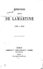 Cover of: Mémoires inédits de Lamartine. 1790-1815