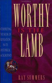 Cover of: Worthy Is the Lamb