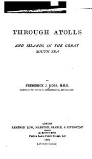 Cover of: Through atolls and islands in the great South Sea by Frederick J. Moss
