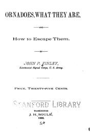 Cover of: Tornadoes, what they are, and how to escape them | J. P. Finley