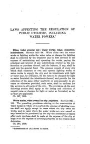 Cover of: A compilation of laws affecting the regulation of public utilities (including water powers) 1907-1911.  Published by the Railroad Commission of Wisconsin.  August, 1911. by Wisconsin.