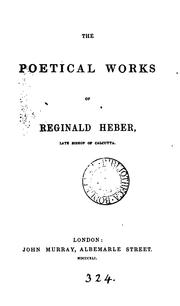 Cover of: The poetical works of Reginald Heber