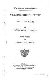 Cover of: Grandmother's story and other poems by Oliver Wendell Holmes, Sr.