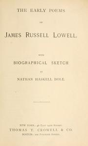 Cover of: The early poems of James Russell Lowell: including the Biglow papers