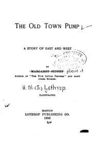 Cover of: The old town pump: a story of East and West