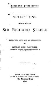Cover of: Selections from the works of Sir Richard Steele