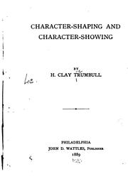 Cover of: Character-shaping and character-showing