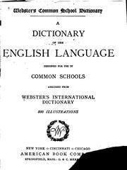 Cover of: ... Webster's common school dictionary by Noah Webster