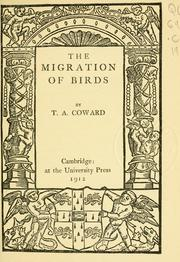 Cover of: The migration of birds | T. A. Coward